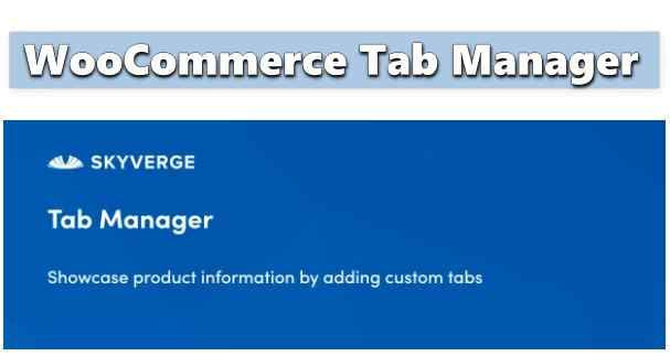 WooCommerce Tab Manager [Woo Premium Extension]